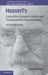 Husserls Crisis Of The European Sciences And Transcendental Phenomenology