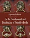 On The Development And Distribution Of Primitive Locks And Keys Illustrated
