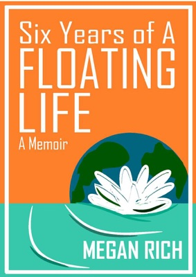 Six Years of A Floating Life