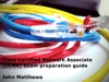 Cisco Certified Network Associate CCNA Exam Preparation Guide