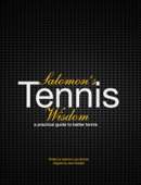 Salomon's Tennis Wisdom