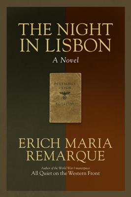 Erich Maria Remarque & Ralph Manheim - The Night in Lisbon book