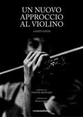 Un nuovo approccio al violino