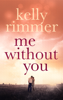 Kelly Rimmer - Me Without You artwork