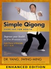 Simple Qigong For Health Enhanced Edition With Video