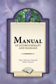 MANUAL OF HYDROTHERAPY AND MESSAGE