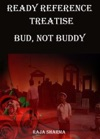 Ready Reference Treatise Bud Not Buddy
