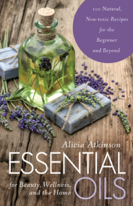 Essential Oils for Beauty, Wellness, and the Home Summary