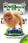 How to Rescue a Pomeranian