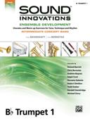 Sound Innovations for Concert Band: Ensemble Development for Intermediate Concert Band - B-Flat Trumpet 1