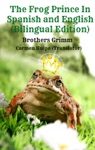 The Frog Prince In Spanish And English