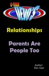 G-TRAX Devos-Relationships Parents Are People Too