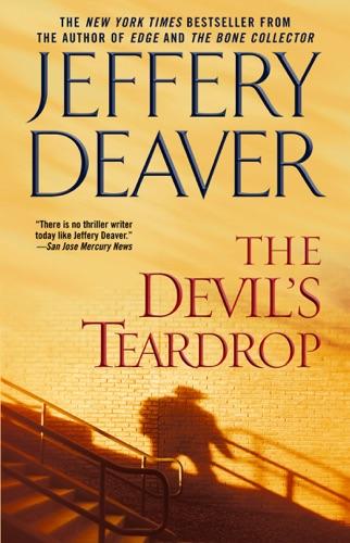 Jeffery Deaver - The Devil's Teardrop