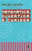 Matemática divertida e curiosa Book Cover