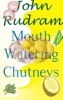 Mouth Watering Chutneys