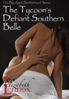 The Tycoons Defiant Southern Belle