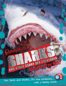 Ripley Twists: Sharks and Other Scary Sea Creatures