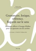 Grammaire, Lexique, Référence: Regards Sur Le Sens