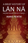 A Brief History Of Lan Na