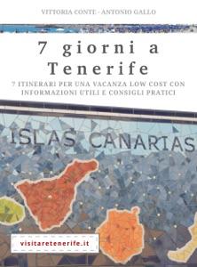 7 giorni a Tenerife da Antonio Gallo & Vittoria Conte