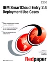 IBM SmartCloud Entry 24 Deployment Use Cases