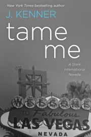 Tame Me: A Stark International Novella PDF Download