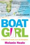 Boat Girl A Memoir Of Youth Love  Fiberglass