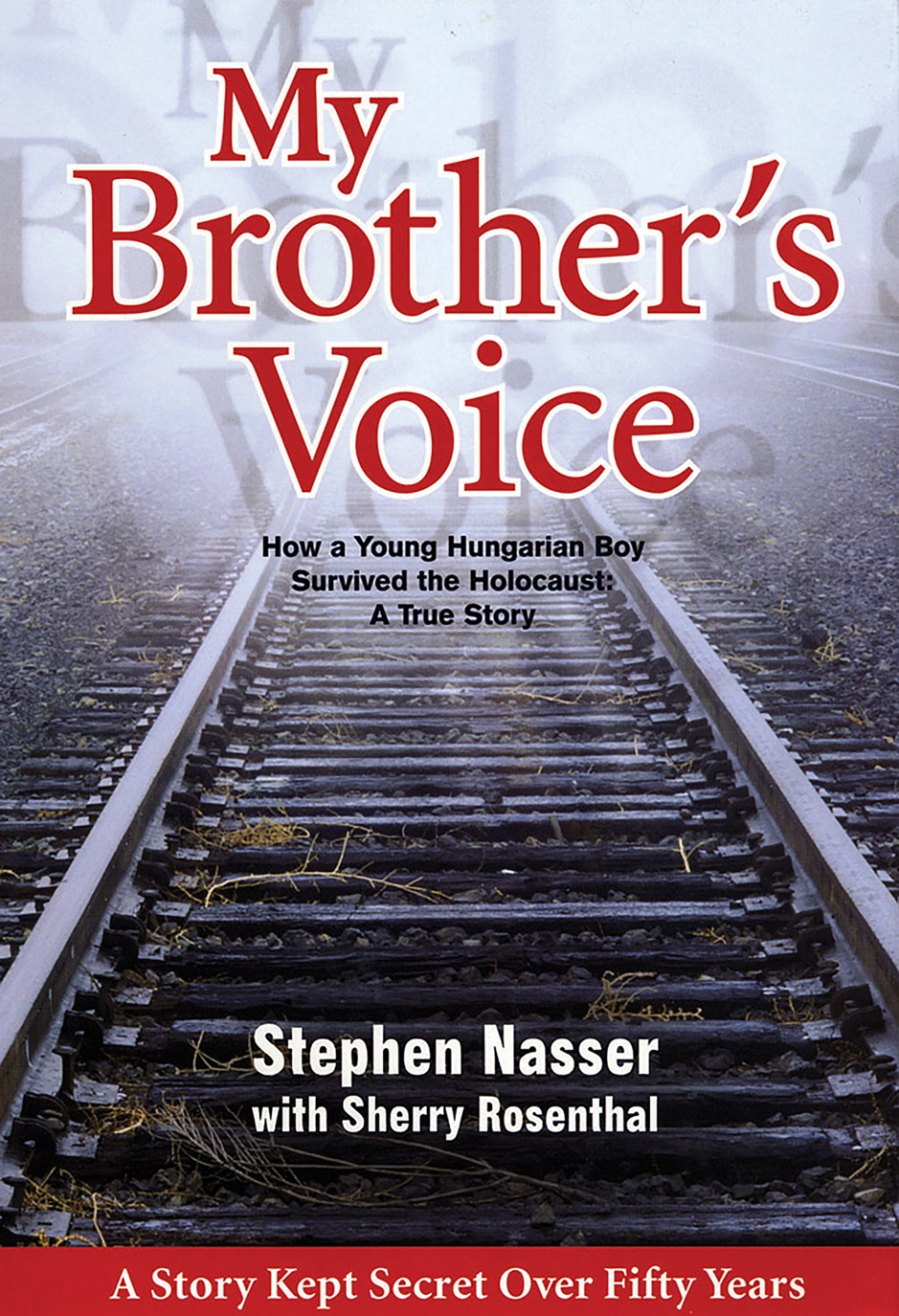 ‎My Brother's Voice: How a Young Hungarian Boy Survived the Holocaust: A True Story