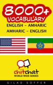 8000+ English - Amharic Amharic - English Vocabulary