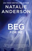 Beg for Me (Be for Me: Logan)