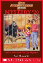 The Baby-Sitters Club Mystery #20: Mary Anne And The Zoo Mystery