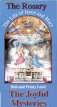 The Rosary The Life Of Jesus And Mary Joyful Mysteries
