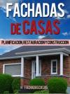 Fachadas De Casas Planificacin Restauracin Y Construccin