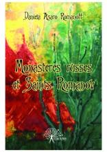 Monastères Russes Et Saints Romanov
