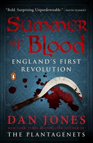 Dan Jones - Summer of Blood