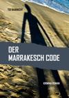Der Marrakesch Code