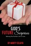 GODS FUTURE SURPRISES