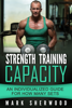 Mark Sherwood - Strength Training Capacity: An Individualized Guide to How Many Sets г'ўгѓјгѓ€гѓЇгѓјг'Ї