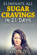 Eliminate All Sugar Cravings in 21 Days