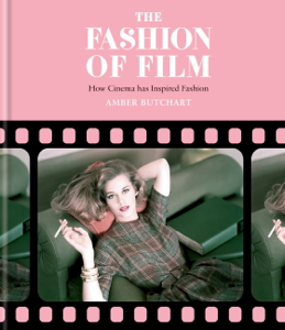 The Fashion of Film: How Cinema Has Inspired Fashion Libro Cover