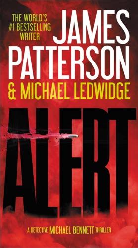 James Patterson & Michael Ledwidge - Alert