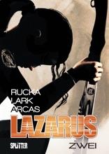 Lazarus Bd. 2: Der Treck Der Verlierer