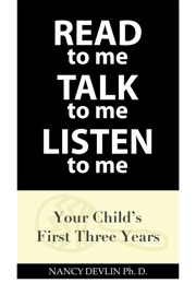 READ TO ME TALK TO ME LISTEN TO ME
