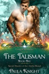 Cougar Romance The Talisman Secret Shades Of The Alpha Blood Series Paranormal BBW Menage Romance