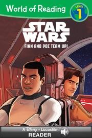 World of Reading Star Wars: Finn & Poe Team Up! - Lucasfilm Press