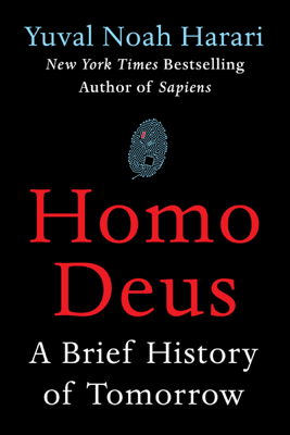 Homo Deus - Yuval Noah Harari book