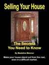 Selling Your House The Secrets You Need To Know