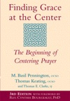 Finding Grace At The Center 3rd Edition