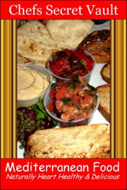 MEDITERRANEAN FOOD: NATURALLY HEART HEALTHY & DELICIOUS