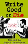 Write Good or Die
